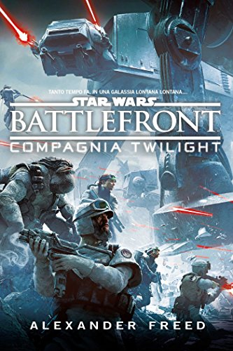 Battlefront: Compagnia Twilight