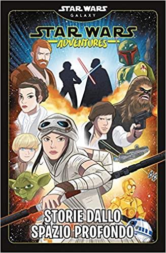 star wars adventures storie dallo spazio profondo